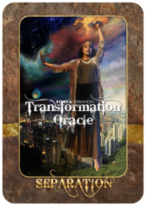 Separation card in Sonya Shannon's Transformation Oracle