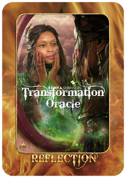 Reflection card in Sonya Shannon's Transformation Oracle