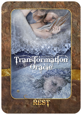 Rest card in Sonya Shannon's Transformation Oracle
