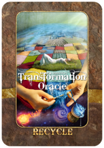 Recycle card in Sonya Shannon's Transformation Oracle